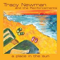 illustrated cover art for cd A Place in the Sun by Tracy Newman and the Reinforcements